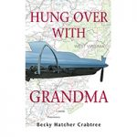 Hung Over with Grandma cover