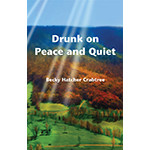 Drunk on Peace and Quiet cover